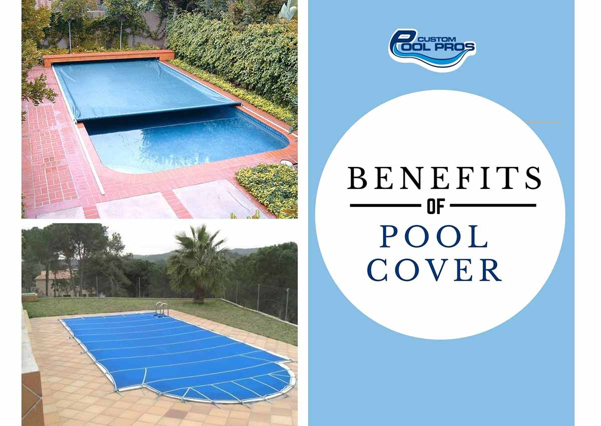 Benefits Of Using Pool Covers